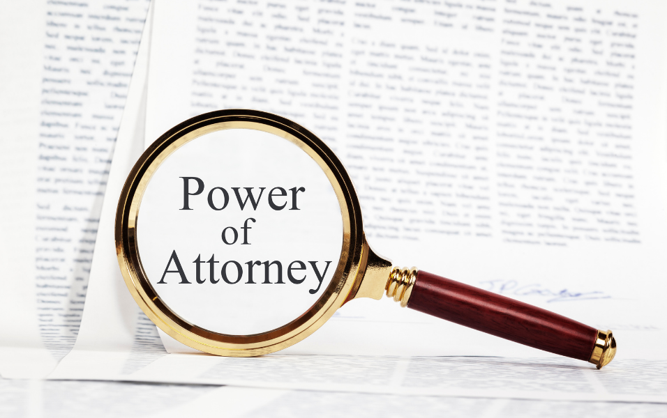 Power of Attorney Documents: Do We Ever Read It Read Them Before We Sign?